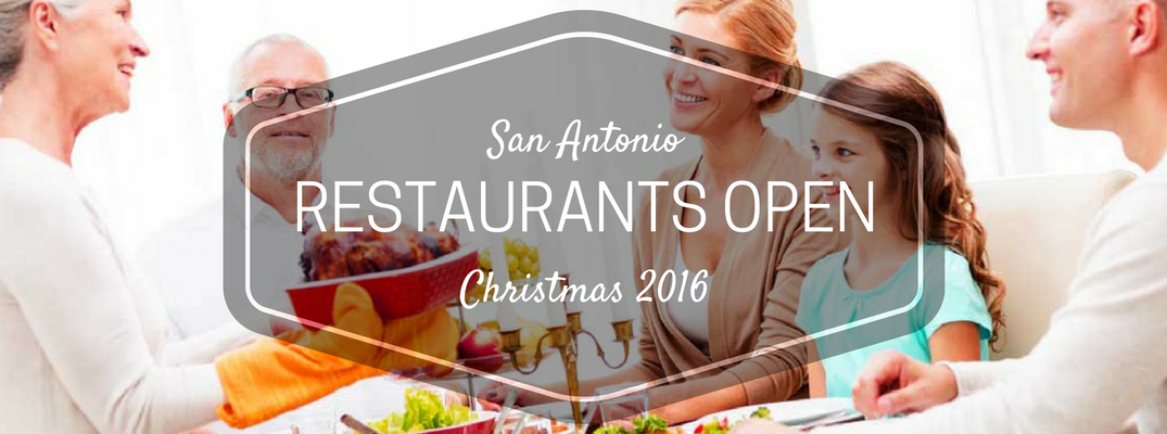 Antonio restaurants open Christmas 2016
