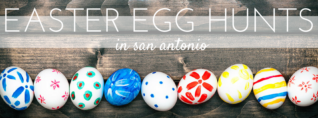 Where to go Easter egg hunting in San Antonio