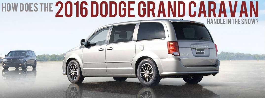 How does the 2016 Dodge Grand Caravan handle in the snow