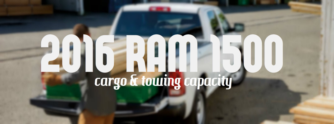 2016 Ram 1500 cargo and towing capacity