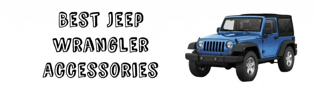best jeep wrangler accessories. Cars Review. Best American Auto & Cars Review