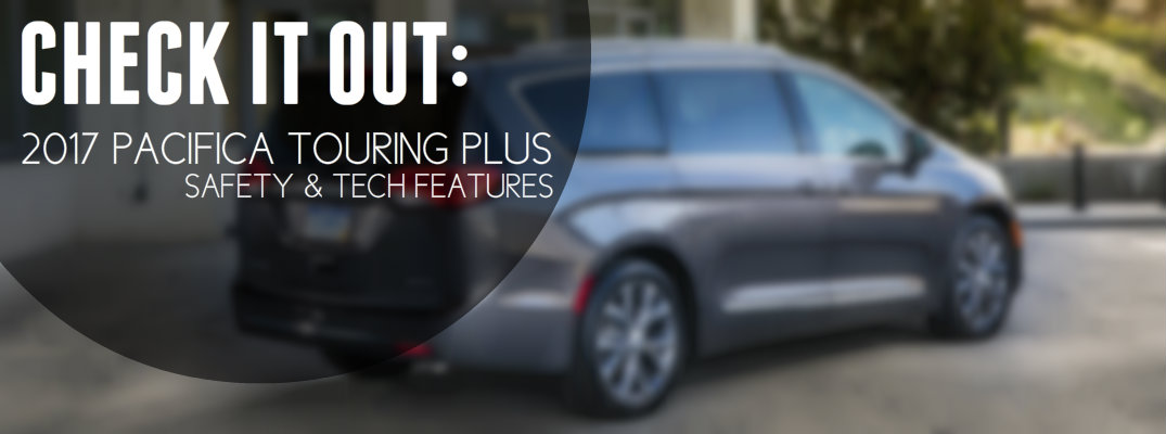 2017 Chrysler Pacifica Touring Plus Changes