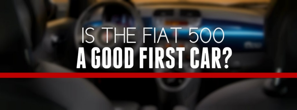is a fiat 500 a good first car?