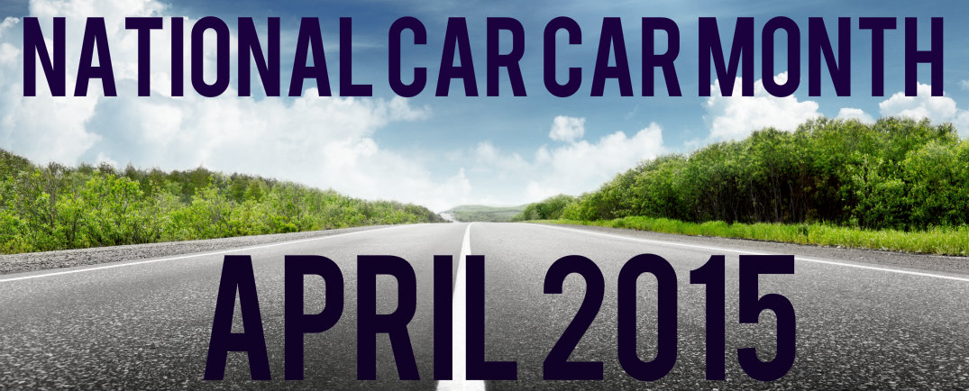 National Car Care Month: April 2015