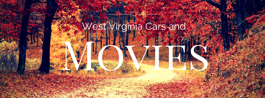 West Virginia Movies and the Cars in them