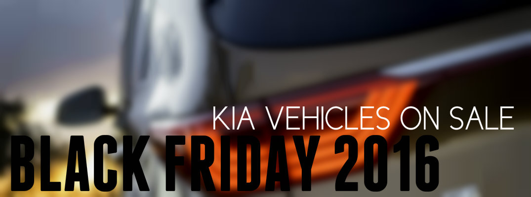 Black Friday Kia Sale Kenosha WI 2016