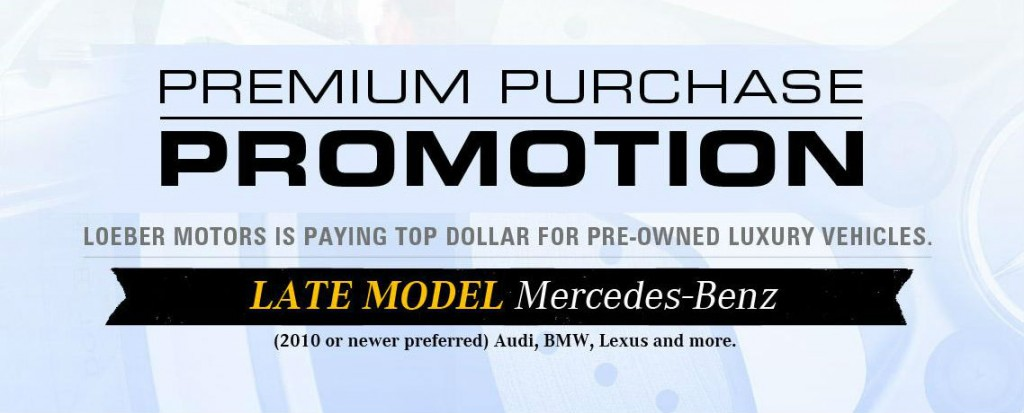 Loeber Motors Premium Purchase Promotion