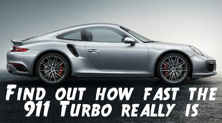 Find out how fast the 911 Turbo is