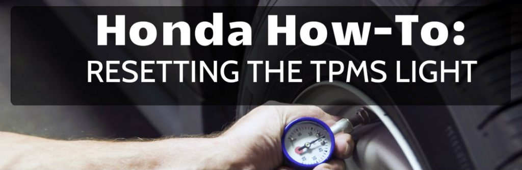 How To Reset The Tpms Light In Your Honda