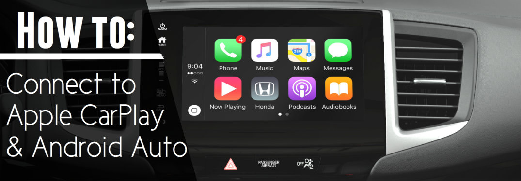 How to connect your phone to Honda's Apple CarPlay and Android Auto