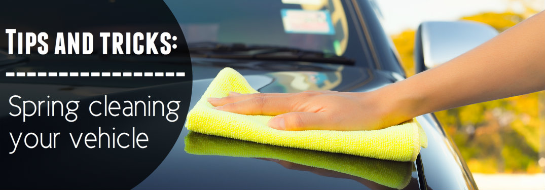 How to spring clean your vehicle