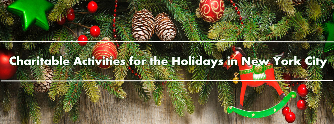 Charitable Activities for the Holidays in New York City
