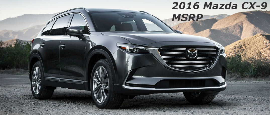 how much does the 2016 mazda cx 9 cost. Black Bedroom Furniture Sets. Home Design Ideas