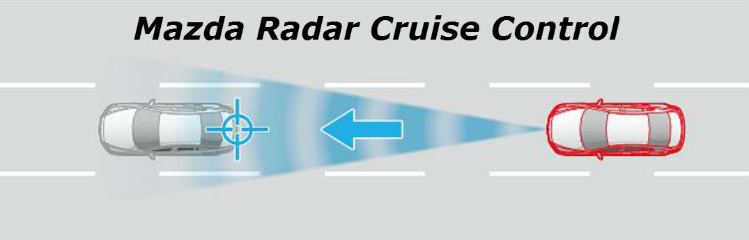 How Does Mazda Radar Cruise Control Work