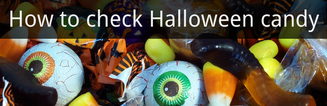 How to check Halloween candy for poison or foreign objects