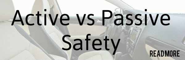 What are active vs passive safety features?