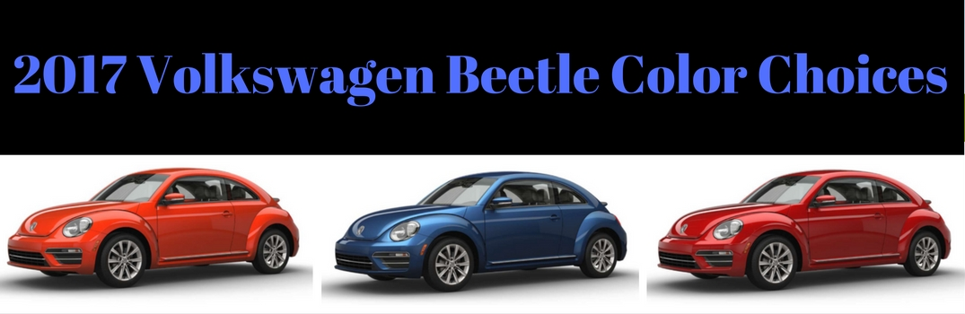 2017 Volkswagen Beetle Color Choices