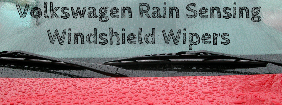 Learn About Rain Sensing Windshield Wipers In New Volkswagen Vehicles