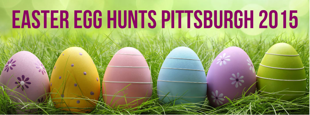 Easter events Pittsburgh 2015