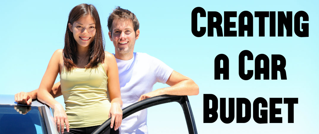 Buying a car on a budget How to create a car budget
