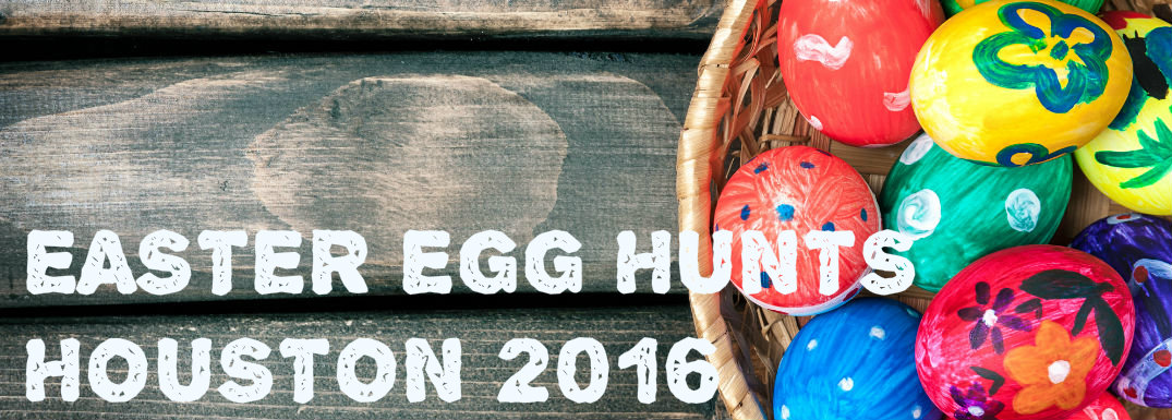 Easter Egg Hunts 2016 Houston TX