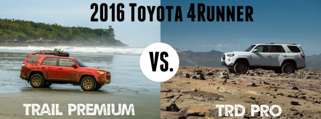 2016 toyota 4runner trail premium vs trd pro. Black Bedroom Furniture Sets. Home Design Ideas