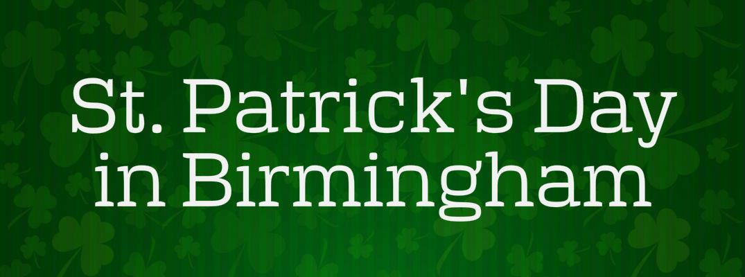 St. Patrick's Day 2017 Parades and Events Birmingham AL