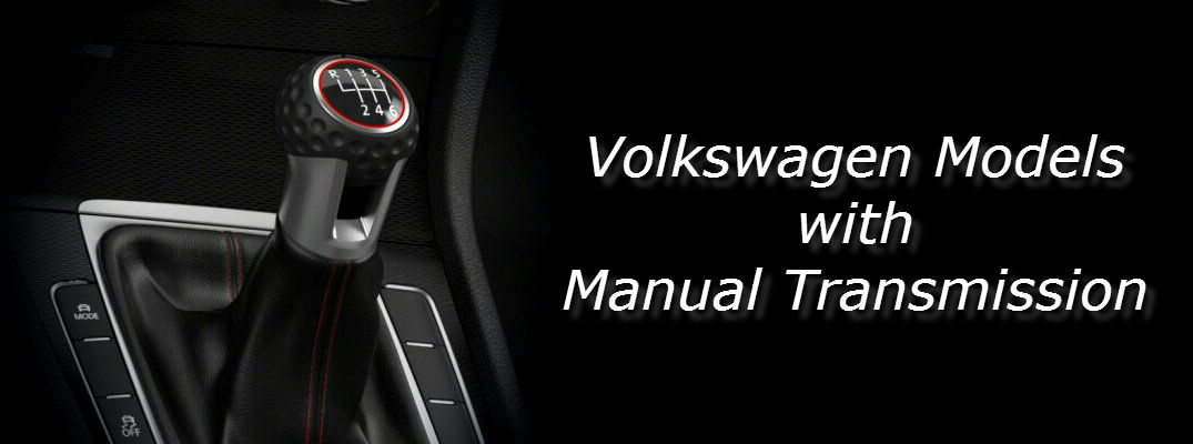 Volkswagen Models With Manual Transmission