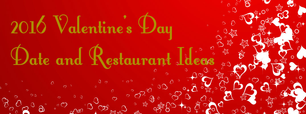 2016 Valentine's Day Date Ideas Thousand Oaks CA