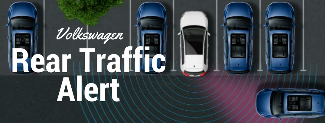 Volkswagen Rear Traffic Alert offers safety when you need it