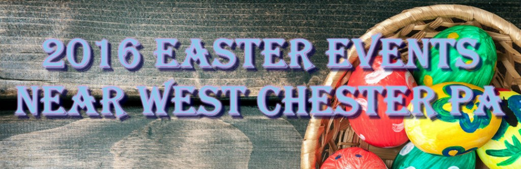 Mazda West Chester >> Best 2016 Easter events near West Chester PA