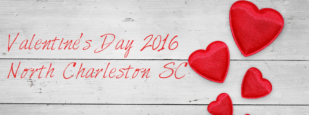 2016 Valentine's Day Weekend Events North Charleston SC