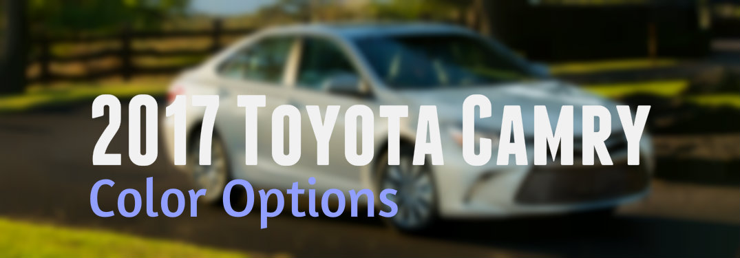 2017 Toyota Camry color options