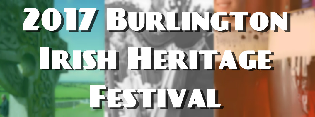 When is the Burlington Irish Heritage Festival in 2017?