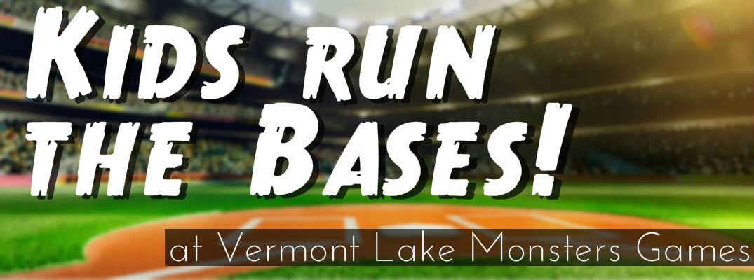 When are the 2017 Kids Run the Bases Nights for Vermont Lake Monsters Games?