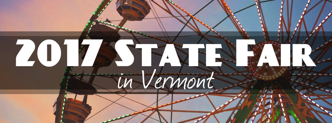 Events at the 2017 Vermont State Fair