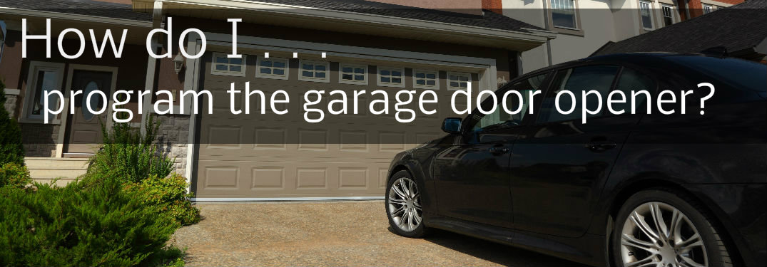Program Garage Door Opener For Gate Garage Door Ideas