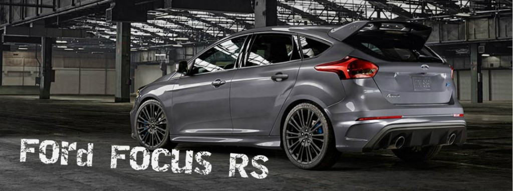 10 Best Certified Pre Owned Luxury Cars Under 30 000: 2016 Ford Focus RS Official Specifications