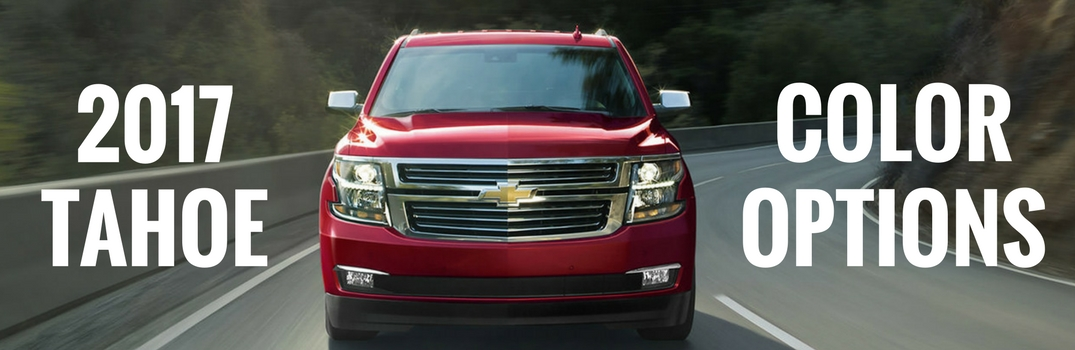 2017 Chevy Tahoe Exterior Paint Colors