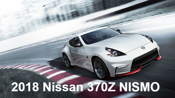 2018 Nissan 370Z Coupe Vs. Roadster Vs. NISMO Specs And