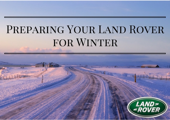 Preparing Your Land Rover for Winter