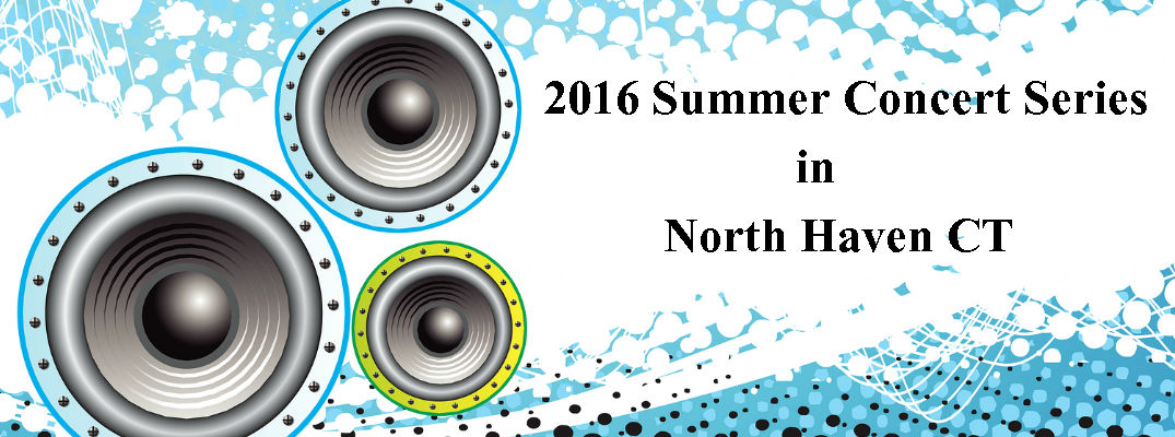 2016 summer concert series north haven ct for Mercedes benz of north haven ct