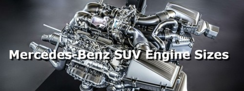 How big is my Mercedes-Benz SUV engine?
