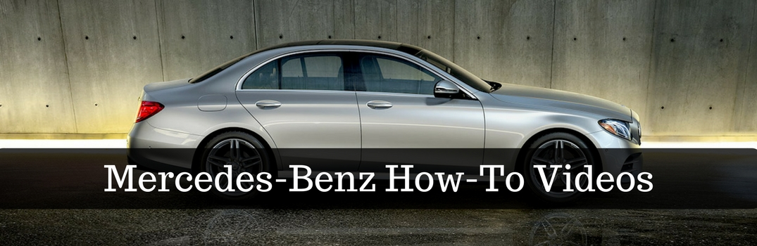 Mercedes-Benz How To Videos