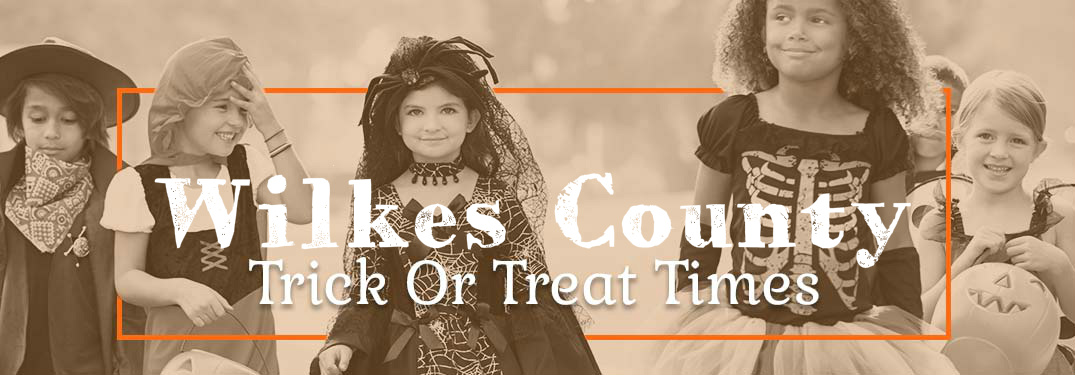 Wilkes County trick or treat times