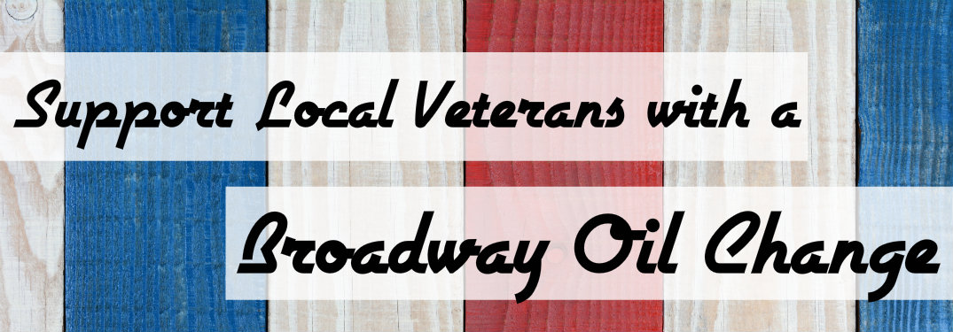 An Oil Change at Broadway May Make a Difference for a Veteran