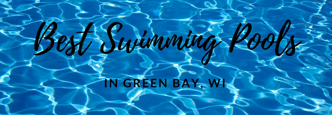 Stay cool this summer sitting poolside in Green Bay!