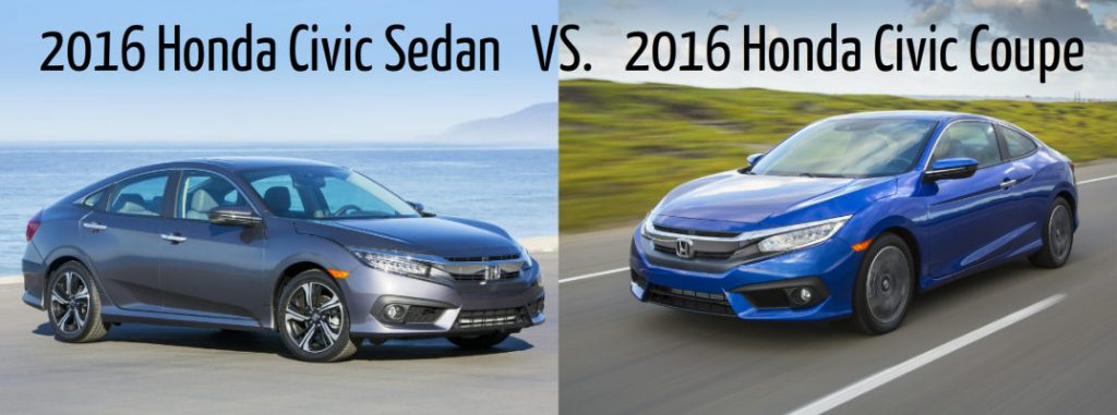 2016 honda civic sedan vs 2016 honda civic coupe for Honda fit vs civic