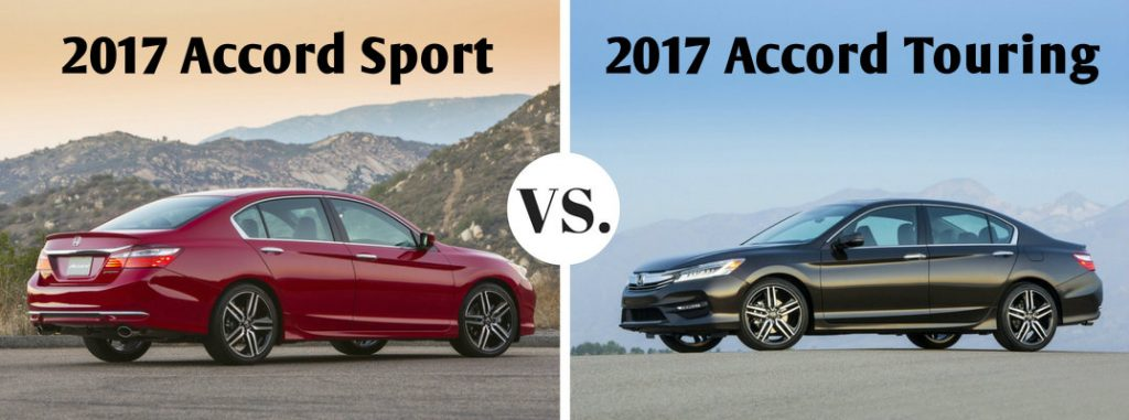 2017 honda accord sedan sport vs accord sedan touring. Black Bedroom Furniture Sets. Home Design Ideas
