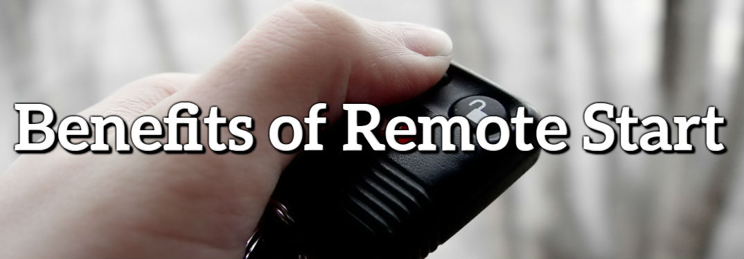 What are the benefits of remote start?